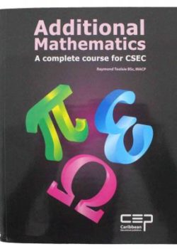Additional Mathematics A Complete Course for CSEC