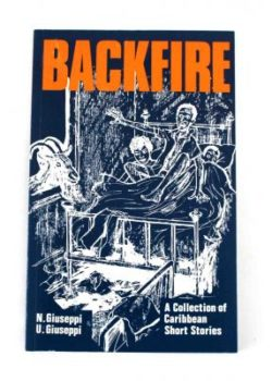 Backfire A Collection of Short Stories