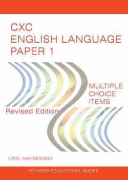 CSEC English Language Paper 1 (2018 Format) by Uriel Narinesingh