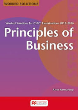CSEC Principles of Business- Worked Solutions for CSEC Examinations 2012