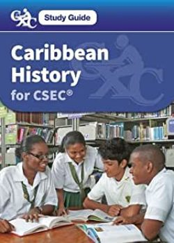 CXC Study Guide Caribbean History for CSEC