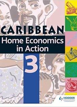 Caribbean Home Economics in Action Book 3