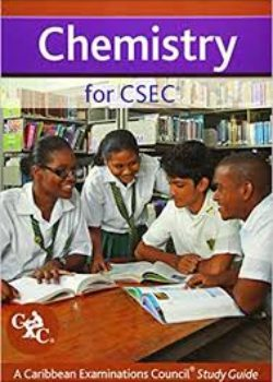 Chemistry for CSEC A Caribbean Examinations Council Study Guide