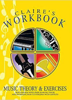 Claire's Music Workbook Music Theory and Exercises