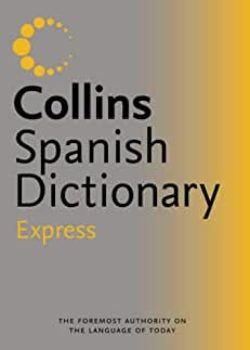 Collins Spanish Dictionary Express Edition