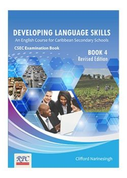 Developing Language Skills An English Course for Caribbean Secondary Schools - Book 4
