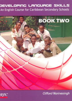 Developing Language Skills An English course for Caribbean Secondary Schools Book 2