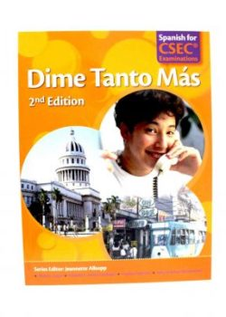 Dime Tanto Mas Spanish for CSEC Examinations