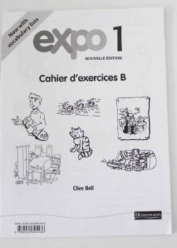 Expo 1 Nouvelle Ed Cahier d' exercises B