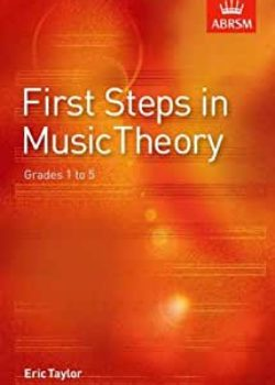 First Steps in Music Theory Grade 1-5