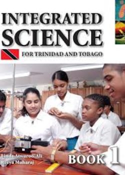 Integrated Science for Trinidad and Tobago Bk 1