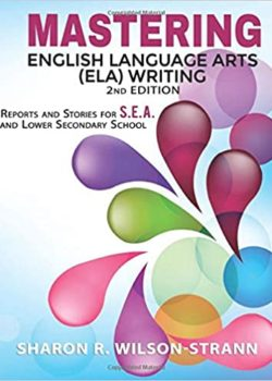 Mastering English Language Arts (ELA) Writing Reports and Stories for S.E.A.
