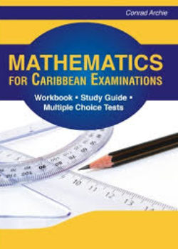 Mathematics for Caribbean Examination Workbook Study Guide Multiple Choice Test