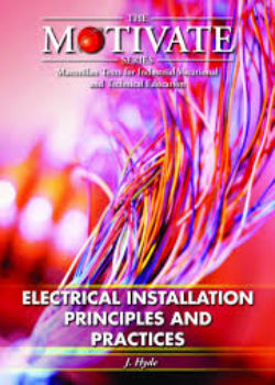 Motivate Series Electrical Installing Principles and Practices