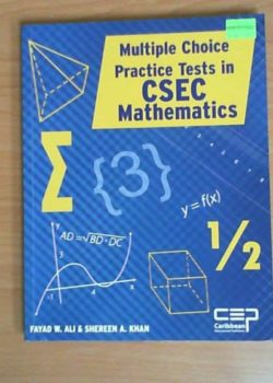 Multiple Choice Practice Tests in CSEC Mathematics
