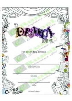 My Drama Journal for Secondary Schools