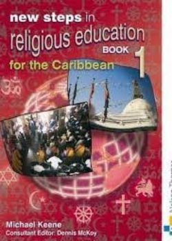 New Steps in Religous Education for the Caribbean Bk1
