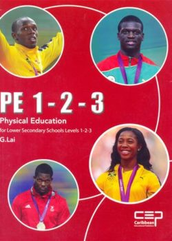 Physical Education for Lower Secondary Schools Level 1-2-3