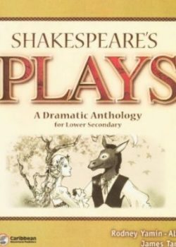 Shakespeare's Plays- A Dramatic Anthology for lower School