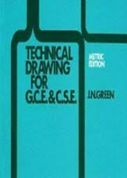 Technical Drawing for GCE & CSE