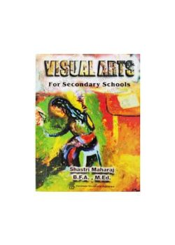 Visual Arts for Secondary School