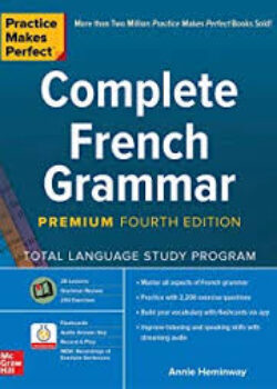 A Complete French Grammer -Practice makes Perfect