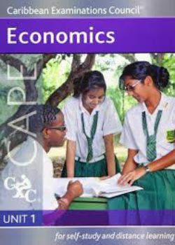 CAPE Economic Unit 1 - for self-study and distance learning