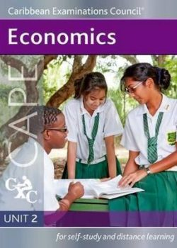 CAPE Economic Unit 2 - for self-study and distance learning