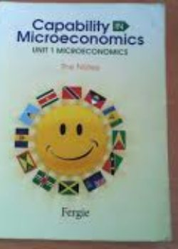 Capability in Microeconomics Unit 1 The Notes