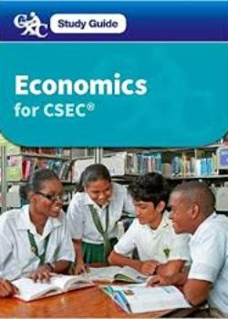 Caribbean Examination Council Economics for CSEC for self-study and distance learning