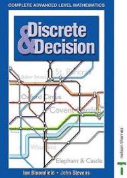 Complete Advanced Level Mathematics Discrete & Decision