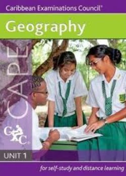 Geography for CAPE Unit 1 A CXC Study Guide