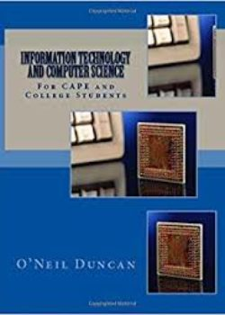 Information Technology and Computer Science forCAPE and College Students new