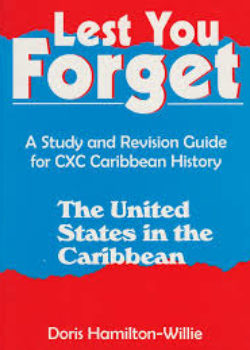 Lest You Forget- The United States in the Caribbean