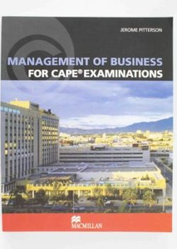Management of Business for CAPE Examinations
