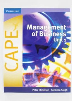 Management of Business for CAPE Unit 1