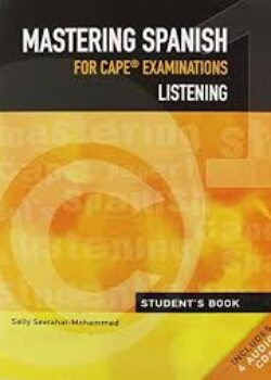 Mastering Cape Spanish Paper 1 Listening Students Book