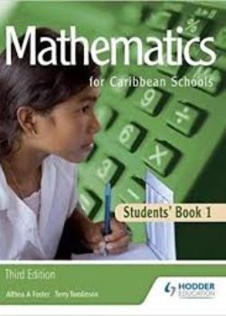 Mathematics for Caribbean Schools Student Book 1'
