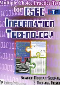 Multiple Choice Practice Tests for CSEC Information Technology