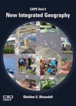 New Integrated Geography CAPE Unit 2