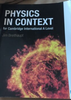 Physics in Context for Cambridge International A Levels