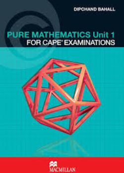 Pure Mathematics Unit 1 CAPE Examinations