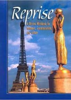 Reprise A Certificate Review Workbook for Grammer, Communication & Culture NTC