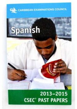 Spanish for CSEC Past Papers