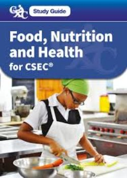 Study Guide CSEC Food, Nutrition & Health